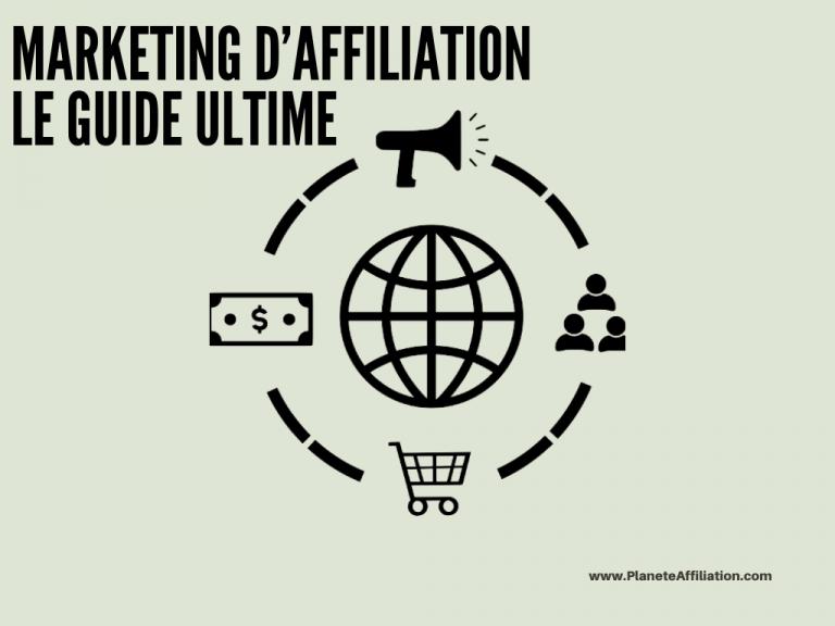 Marketing d'Affiliation Le Guide Ultime pour Débutants