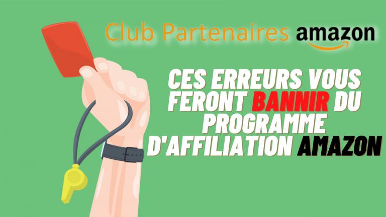 Read more about the article Ces (16) erreurs vous feront bannir du programme d'affiliation Amazon