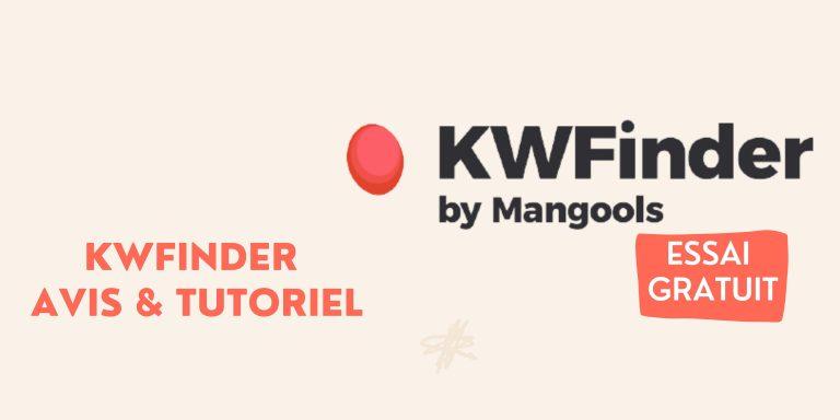 Read more about the article KWFinder Avis & Tutoriel avancé 2021 – Le meilleur outil de mots-clés pour débutants