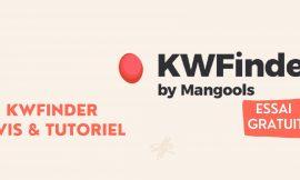 KWFinder Avis & Tutoriel avancé 2021 – Le meilleur outil de mots-clés pour débutants